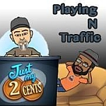 Playing N Traffic Show