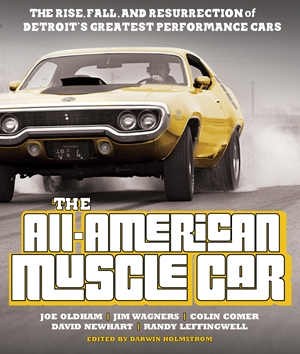 The All American Muscle Car by Joe Oldham and Others